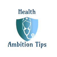 Health Ambition Tips